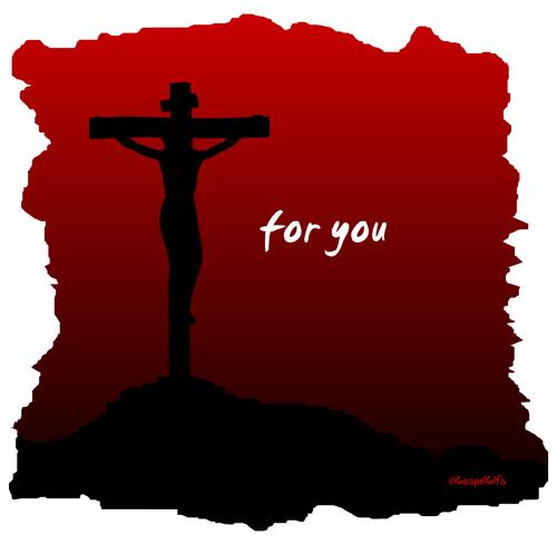 CRUCIFIX - FOR YOU - GOSPEL GIFS