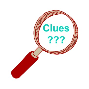 MAGNIFYING GLASS CLUES