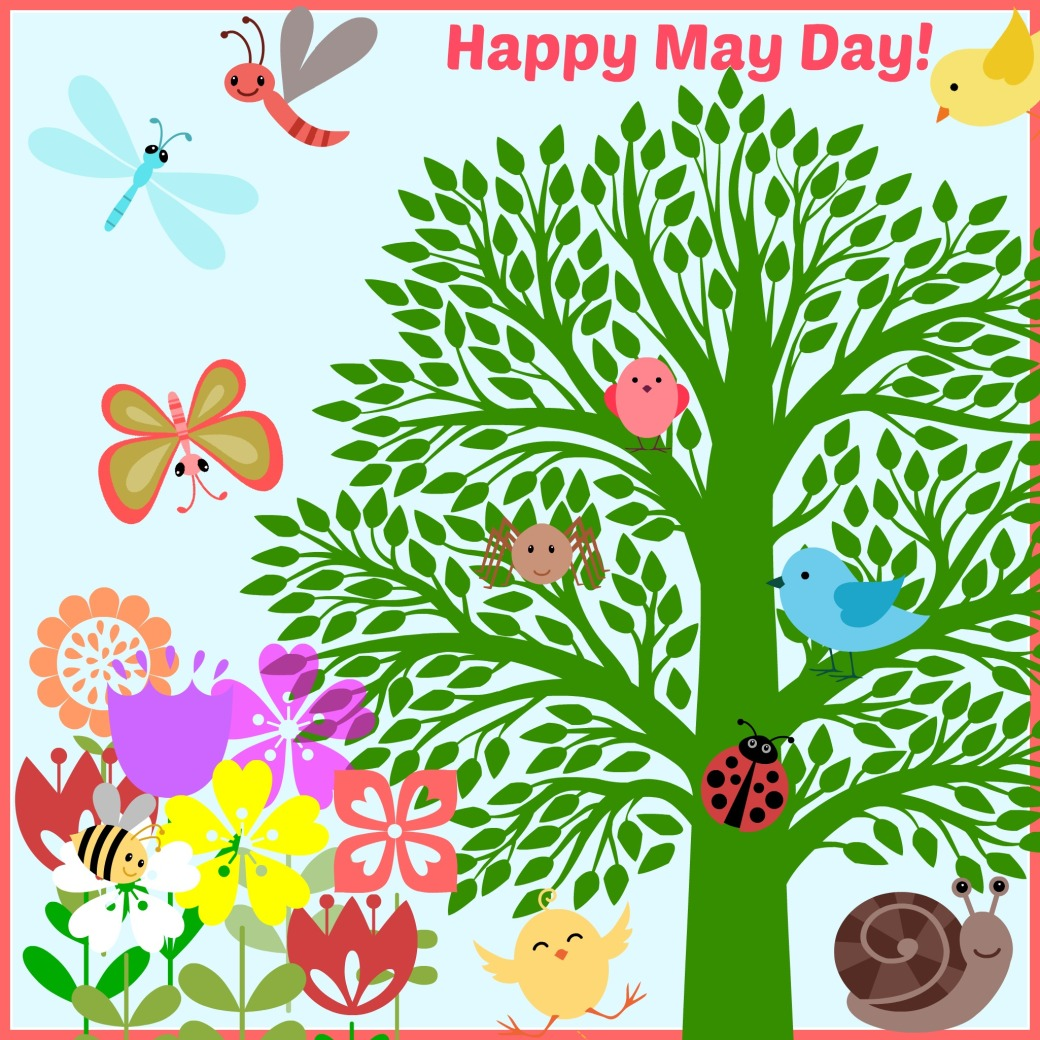 HAPPY MAY DAY W. FRAME