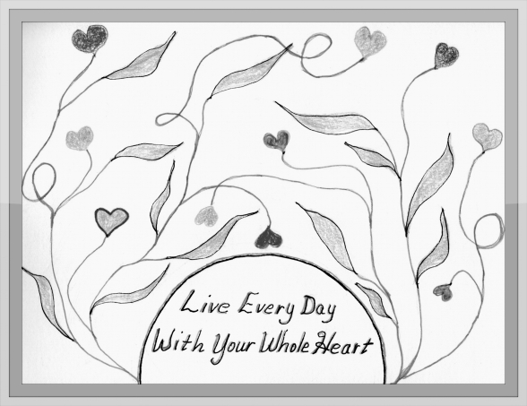 LIVE WITH WHOLE HEART GRAPHIC w. frame B & W